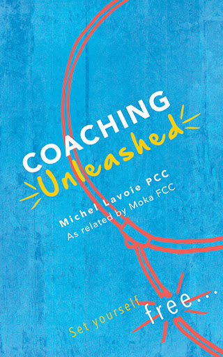 Coaching unleashed par Michel Lavoie